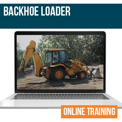 Backhoe Loader Safety Online Training