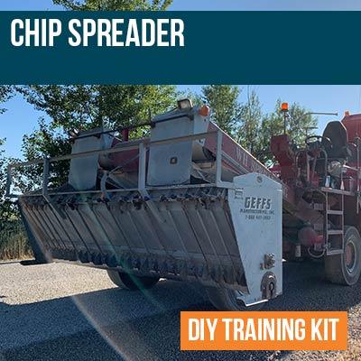 Chip Spreader DIY Training Kit