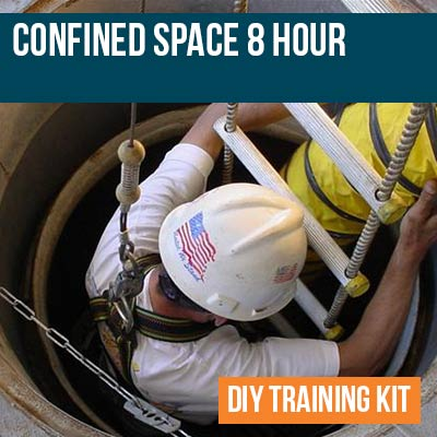 Confined Space 8 Hour DIY Training Kit