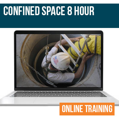 Confined Space 8 Hour Online Training
