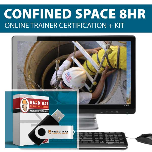 Confined Space 8 HR Online Trainer Certification