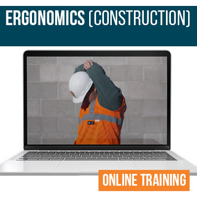 Ergonomics Construction Online Training