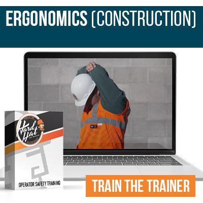 Ergonomics Construction Train the Trainer