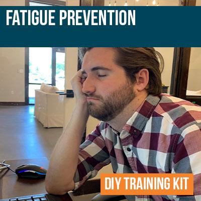 Fatigue Prevention DIY Training Kit