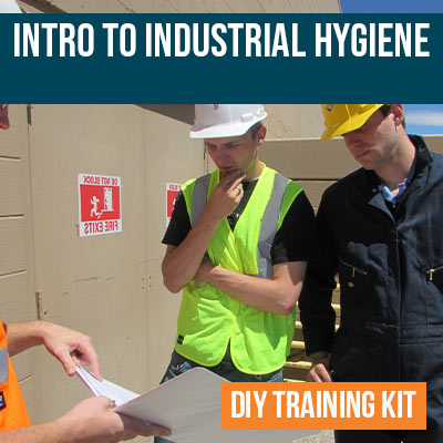 Industrial Hygiene DIY Training Kit