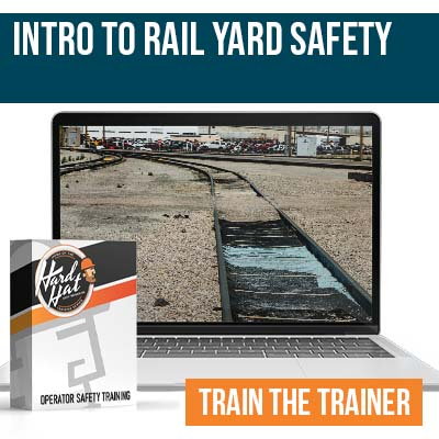 Intro to Rail Yard Safety Trainer Certification
