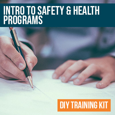 Intro to Safety and Health Program Writing DIY Training Kit