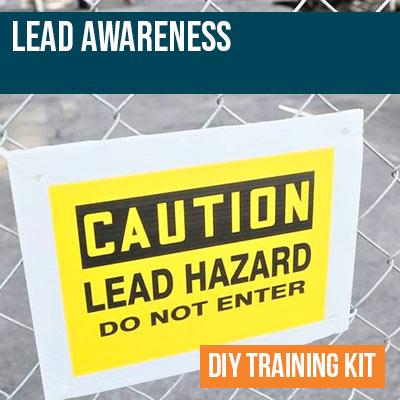 Lead Awareness DIY Training Kit