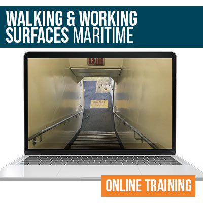 Maritime Walking and Working Surfaces Online Safety Training