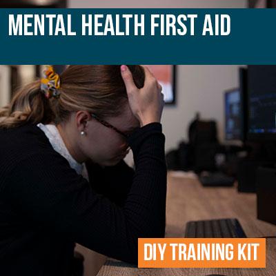 Mental Health First Aid DIY Training Kit