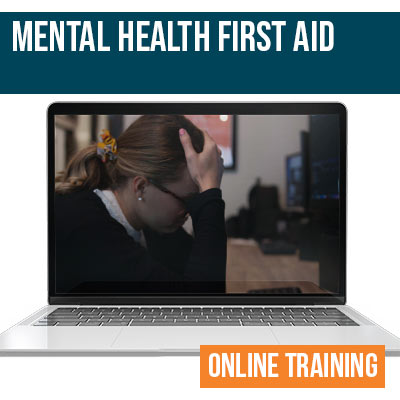 Mental Health First Aid Online Safety Training