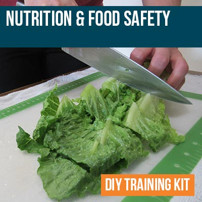 Nutrition and Food Safety DIY Training Kit