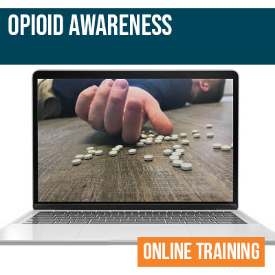 Opioid Awareness Online Safety Training