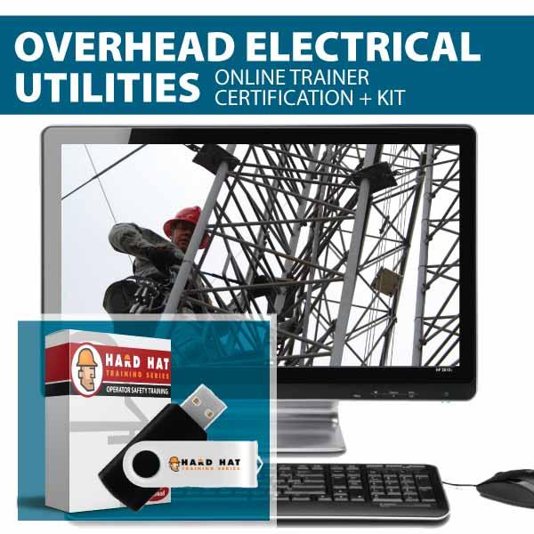 Overhead Electrical Utilities Trainer Certification