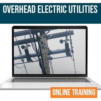 Overhead Electrical Utilities Online Safety Training