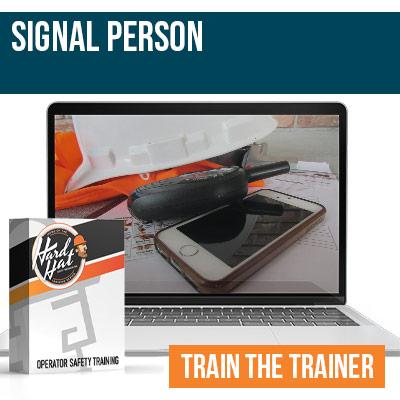 Signal Person Train the Trainer