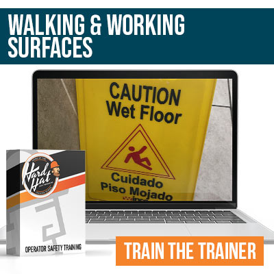 Walking and Working Surfaces Train the Trainer