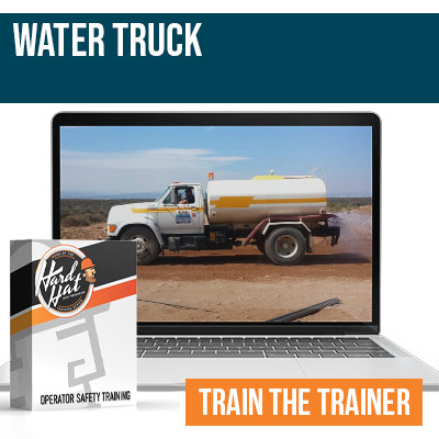 Water Truck Train the Trainer