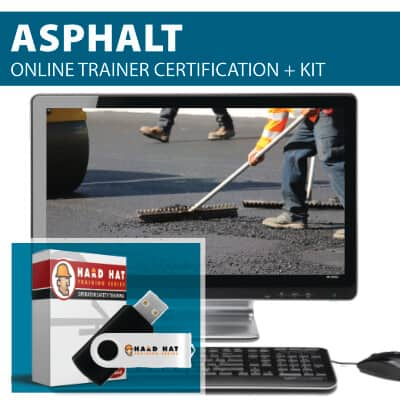 Asphalt Safety Train the Trainer Certification