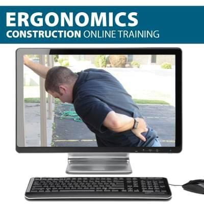 online construction ergonomics training Ergonomics Canada compliant