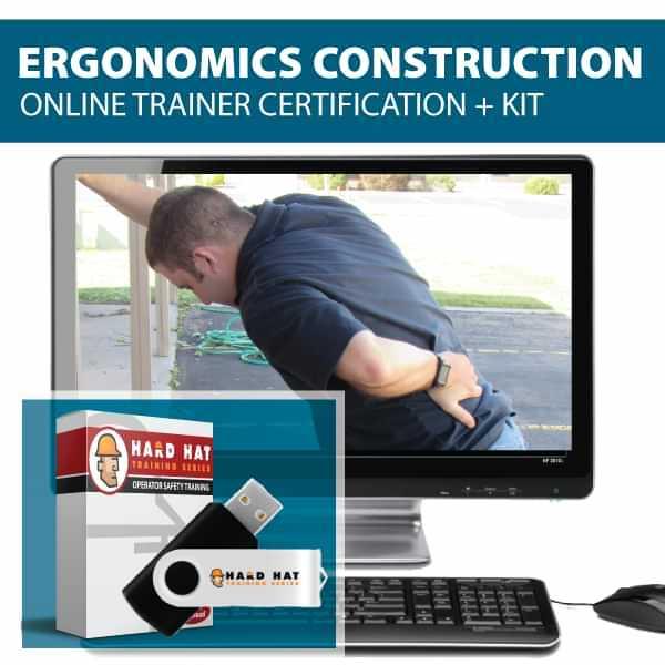 Ergonomics Construction Train the Trainer Canada Compliant