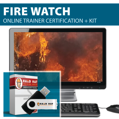 Fire Watch Train the Trainer