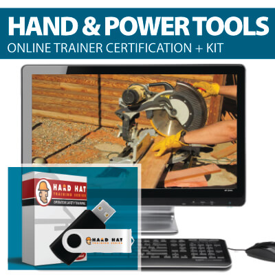 Hand and Power Tools Train the Trainer