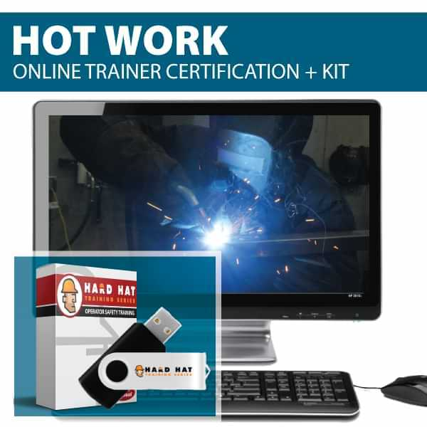 Hot Work Trainer Certification Canada Compliant