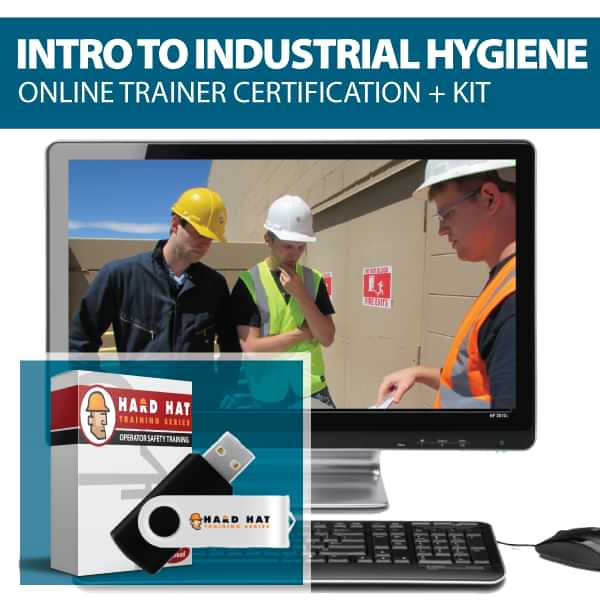 Intro to Industrail Hygiene Train the Trainer Certification Canada Compliant