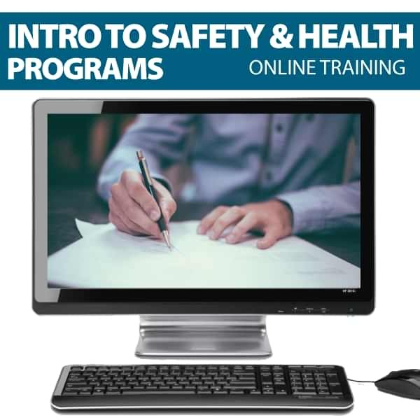 Intro to health and Safety Programs Online Training