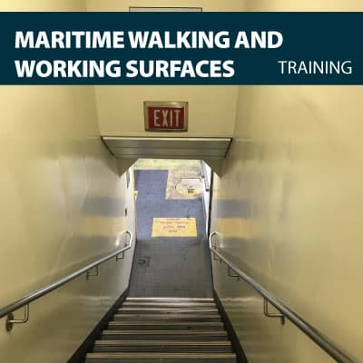 maritime walking ∧ working surfaces training certification