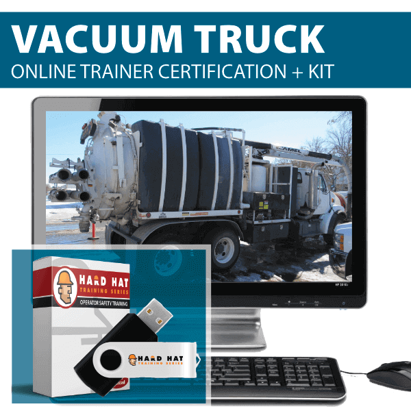 Vacuum (HVAC) Truck Train the Trainer Online Course Canada Compliant