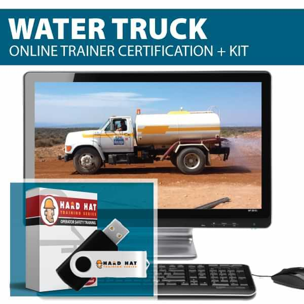 water truck online trainer certification. Canada Compliant